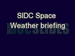 SIDC Space Weather briefing