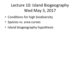 Lecture 10: Island Biogeography PowerPoint PPT Presentation