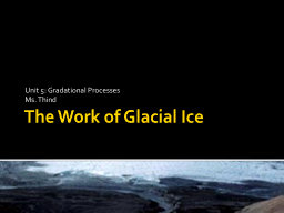 The Work of Glacial Ice