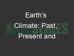 Earth�s Climate: Past, Present and