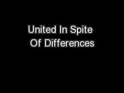 United In Spite Of Differences