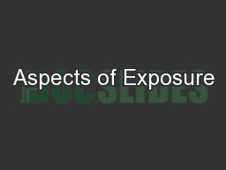 Aspects of Exposure