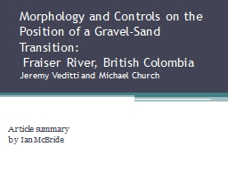 M orphology and Controls on the Position of a Gravel-Sand T