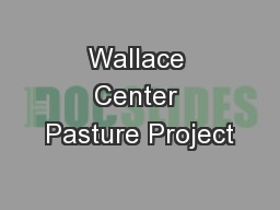Wallace Center Pasture Project