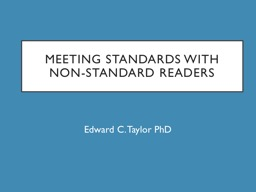 Meeting standards with non-standard readers