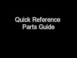 Quick Reference Parts Guide PowerPoint PPT Presentation