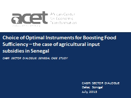 Choice of Optimal Instruments for Boosting Food Sufficiency