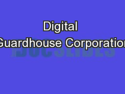 Digital Guardhouse Corporation