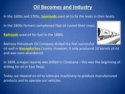 Oil Becomes and Industry