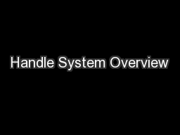 Handle System Overview