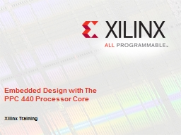 Embedded Design with The PPC 440 Processor Core