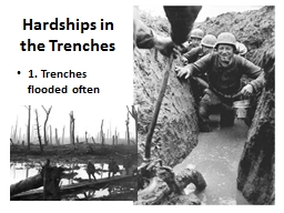 Hardships in the Trenches