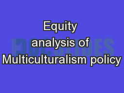 Equity analysis of Multiculturalism policy