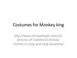 Costumes for Monkey king