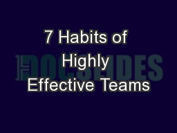 7 Habits of Highly Effective Teams PowerPoint PPT Presentation