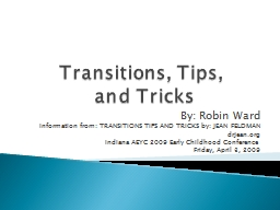 Transitions, Tips,