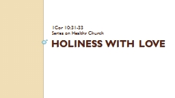 Holiness with Love