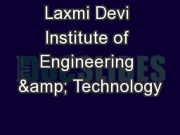 Laxmi Devi Institute of Engineering & Technology