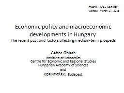 Economic policy and macroeconomic developments in Hungary