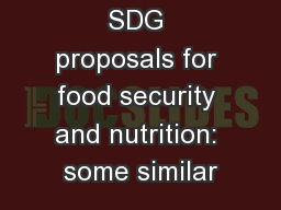 SDG proposals for food security and nutrition: some similar