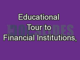 Educational Tour to Financial Institutions,