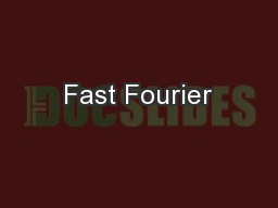 Fast Fourier
