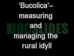 'Bucolica'– measuring and managing the rural idyll