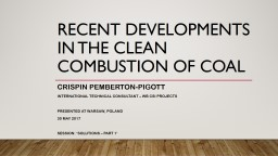 Recent Developments in the Clean Combustion of Coal