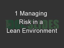 1 Managing Risk in a Lean Environment