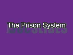 The Prison System PowerPoint PPT Presentation