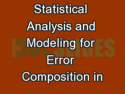 Statistical Analysis and Modeling for Error Composition in