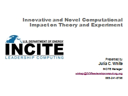 Innovative and Novel Computational Impact on Theory and Exp