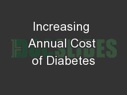 Increasing Annual Cost of Diabetes PowerPoint PPT Presentation