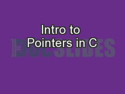 Intro to Pointers in C