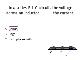 In a series R-L-C circuit, the