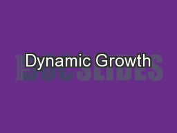 Dynamic Growth PowerPoint PPT Presentation