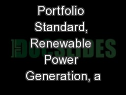 Renewable Portfolio Standard, Renewable Power Generation, a