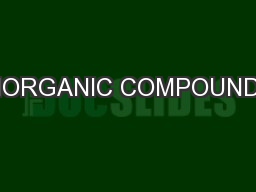 INORGANIC COMPOUNDS PowerPoint PPT Presentation