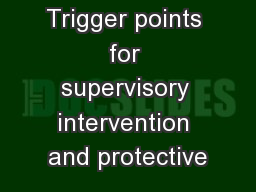 Trigger points for supervisory intervention and protective PowerPoint PPT Presentation