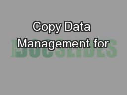 Copy Data Management for