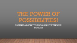 The Power of Possibilities!
