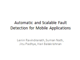Automatic and Scalable Fault Detection for Mobile Applicati