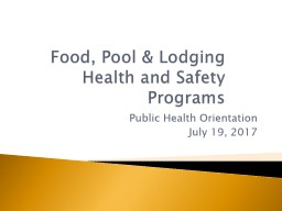 Food, Pool & Lodging Health and Safety Programs