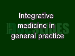 Integrative medicine in general practice