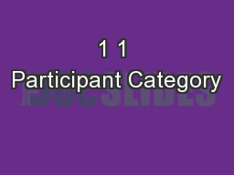1 1 Participant Category PowerPoint PPT Presentation