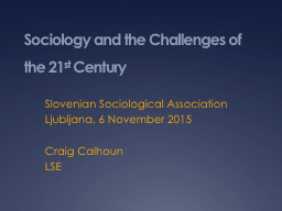 Sociology and the Challenges of the 21