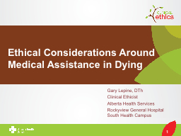 Ethical Considerations Around Medical Assistance in Dying