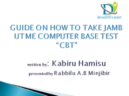 GUIDE ON HOW TO TAKE JAMB UTME COMPUTER BASE TEST �