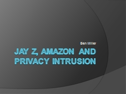 Jay z, amazon and privacy intrusion PowerPoint PPT Presentation