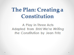 The Plan: Creating a Constitution